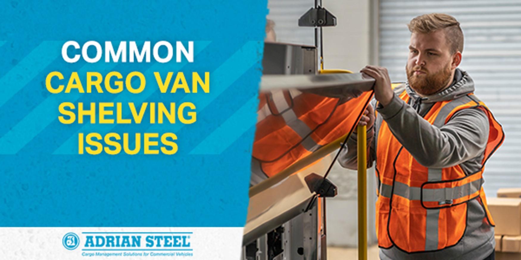 common cargo van shelving issues